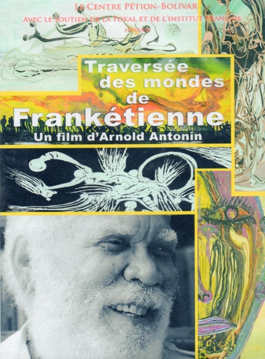 Affiche La traversée des mondes Franketienne